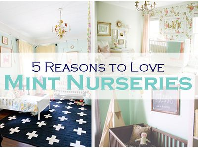 5 Reasons We Can T Get Enough Of The Mint Green Nursery Trend