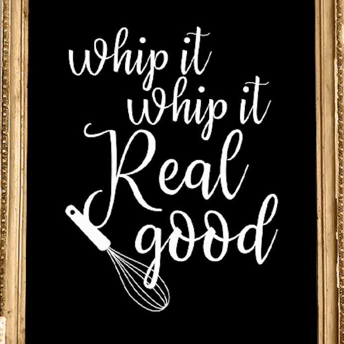 "Wall art that says ""whip it whip it real good"""