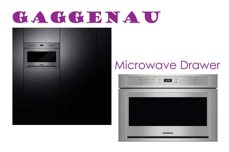 Gaggenau Microwave Drawer