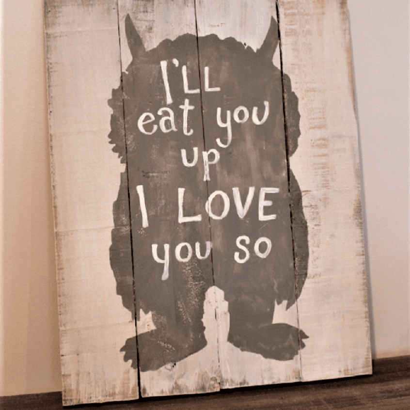 Wood Pallet Wild Things Sign