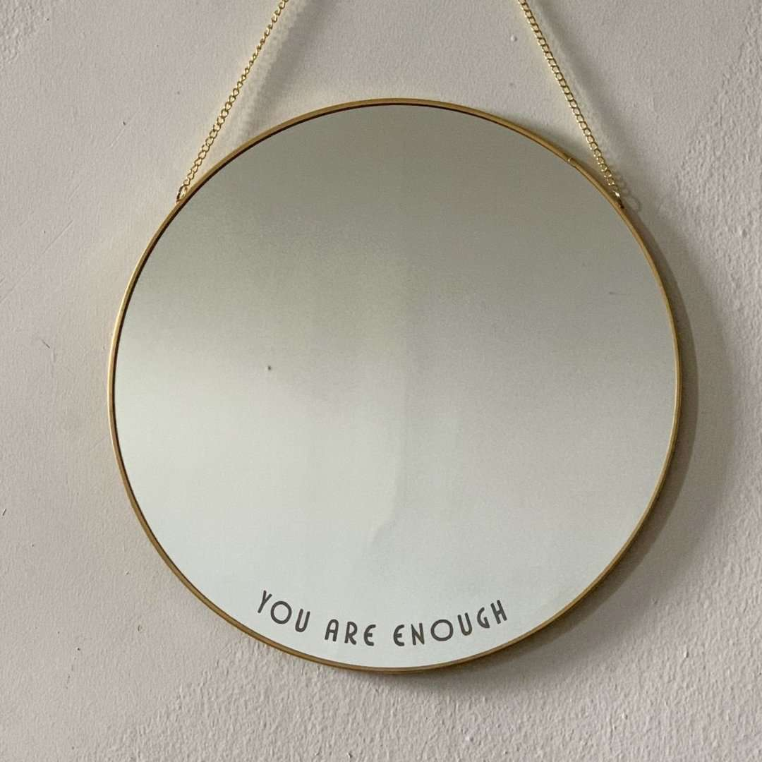 You Are Enough Mirror by Rayo & Honey
