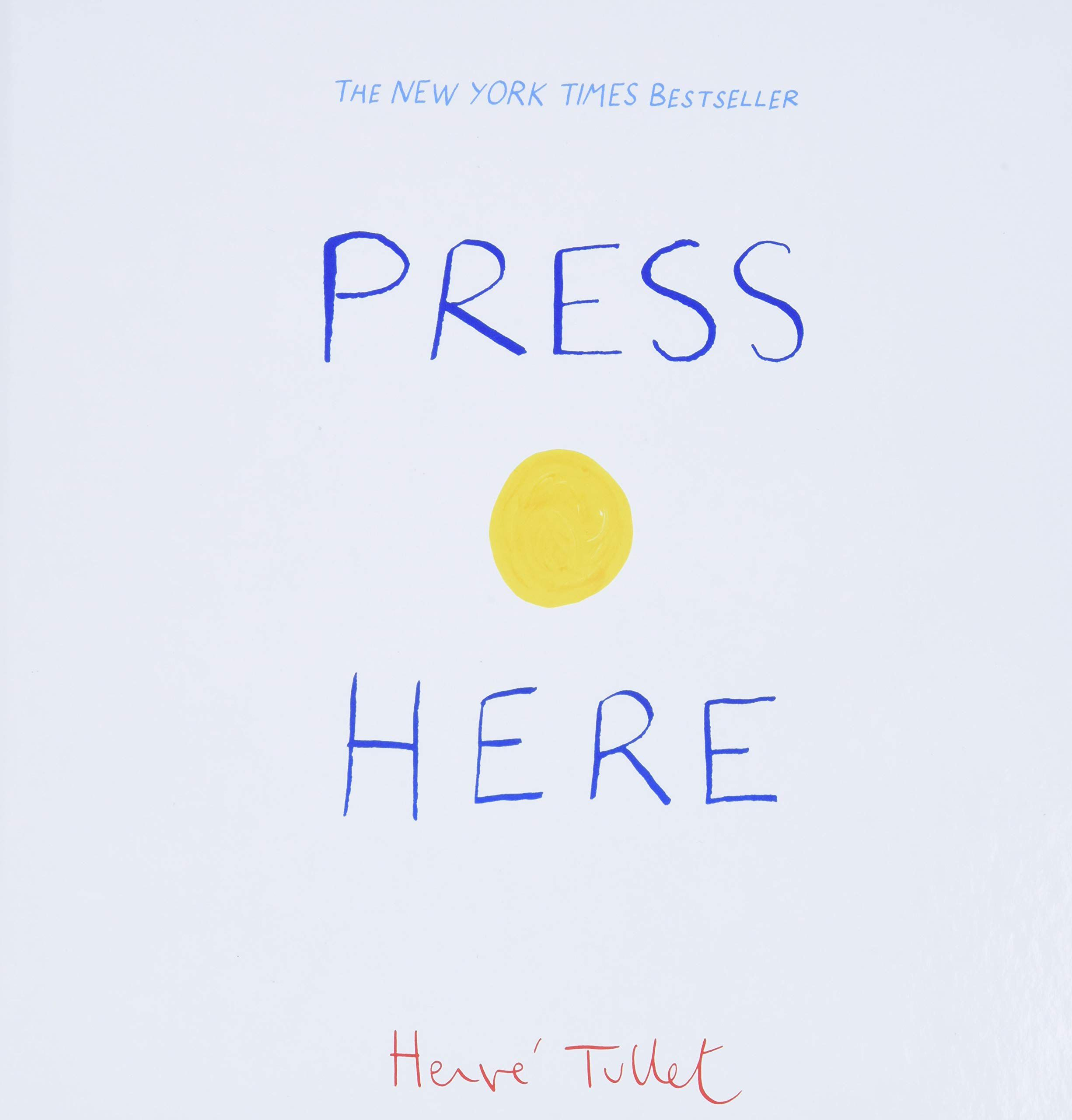 Press Here (Interactive Book for Toddlers and Kids, Interactive Baby Book)