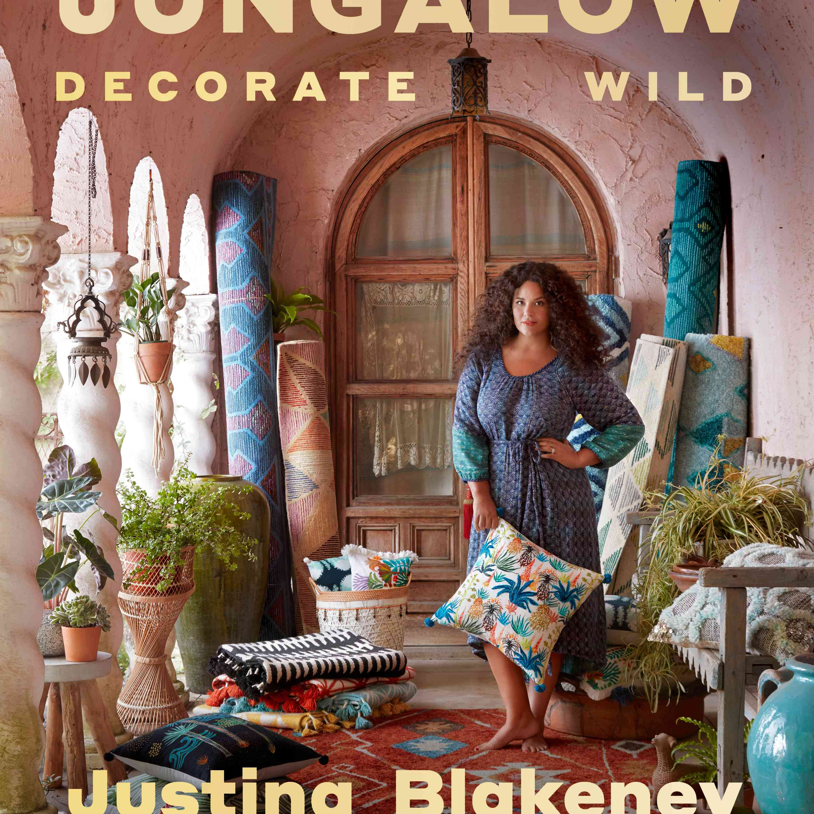 Jungalow Decorate Wild book cover with Justina Blakeney