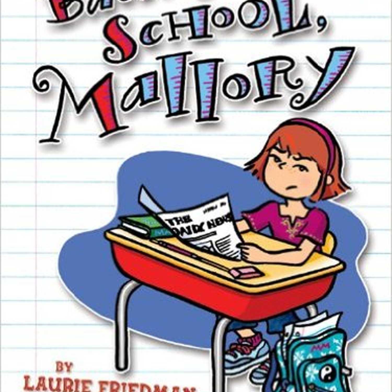 Portada del libro de Back to School, Mallory  , Portada del libro de Hey, New Kid